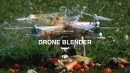 Drone Blender (Awesome!)