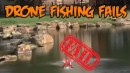 Drone Fishing Fail Compilation