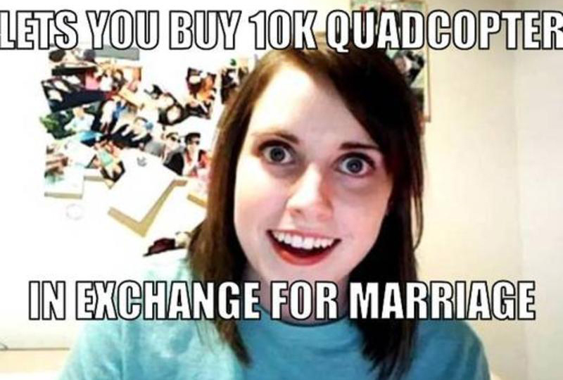 overly-attached-girl-quadcopter