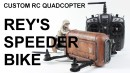 Star Wars Rey's Speeder (Quadcopter Style!)